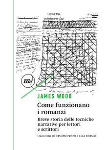 Come funzionano i romanzi, James Wood (Minimum Fax)