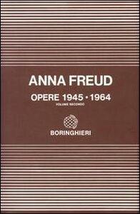 Libro Opere. Vol. 2: 1945-1964. Anna Freud