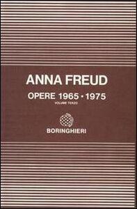 Foto Cover di Opere. Vol. 3: 1965-1975., Libro di Anna Freud, edito da Bollati Boringhieri