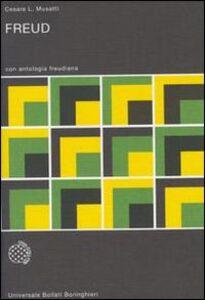 Libro Freud. Con antologia freudiana Cesare L. Musatti , Sigmund Freud