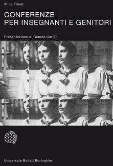 Conferenze per insegnanti e genitori - Anna Freud - copertina