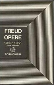 Libro Opere. Vol. 11: L'Uomo Mosè e la religione monoteistica e altri scritti. Sigmund Freud