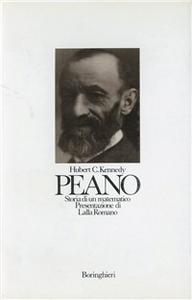 Libro Peano: storia di un matematico Hubert C. Kennedy