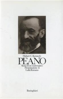 Peano: storia di un matematico - Hubert C. Kennedy - copertina