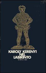 Libro Nel labirinto Károly Kerényi