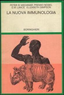 La nuova immunologia - Peter B. Medawar,Eugene M. Lance,Elisabeth Simpson - copertina