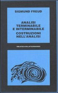 Libro Analisi terminabile e interminabile Sigmund Freud