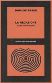 La negazione e altri scritti - Sigmund Freud - copertina
