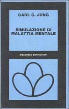Simulazione di malattia mentale - Carl Gustav Jung - copertina