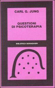 Foto Cover di Questioni di psicoterapia. Carteggio di C. G. Jung e R. Loÿ, Libro di Carl Gustav Jung, edito da Bollati Boringhieri