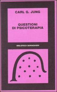 Libro Questioni di psicoterapia. Carteggio di C. G. Jung e R. Loÿ Carl Gustav Jung