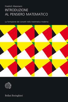 Voluntariadobaleares2014.es Introduzione al pensiero matematico. La formazione dei concetti nella matematica moderna Image