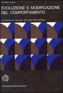 Evoluzione e modificazione del comportamento - Konrad Lorenz - copertina