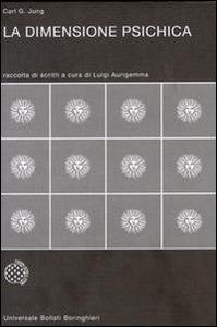 Libro La dimensione psichica Carl Gustav Jung