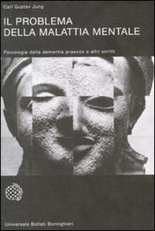 Il problema della malattia mentale - Carl Gustav Jung - copertina