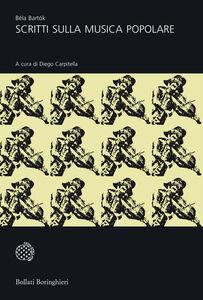 Libro Scritti sulla musica popolare Béla Bartók