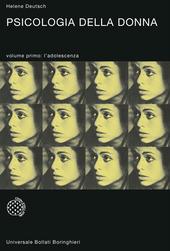 Psicologia della donna. Studio psicoanalitico. Vol. 1: L'adolescenza.