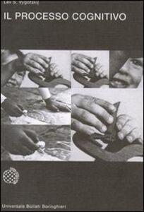 Libro Il processo cognitivo Lev S. Vygotskij