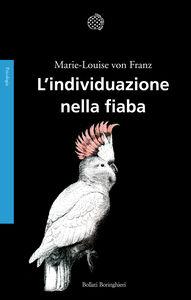 Libro L' individuazione nella fiaba Marie-Louise von Franz