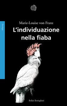 L' individuazione nella fiaba - Marie-Louise von Franz - copertina