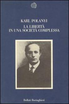 La libertà in una società complessa - Karl Polanyi - copertina