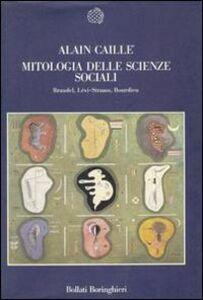 Libro Mitologia delle scienze sociali Alain Caillé