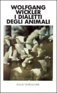 Libro I dialetti degli animali Wolfgang Wickler