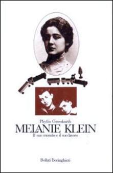 Melanie Klein. Il suo mondo e il suo lavoro.pdf