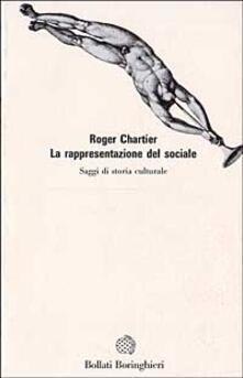 La rappresentazione del sociale - Roger Chartier - copertina