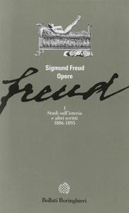 Libro Opere. Vol. 1: Studi sull'Isteria e altri scritti (1886-1895). Sigmund Freud