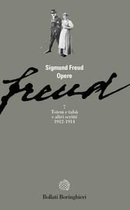 Libro Opere. Vol. 7: Totem e tabù (1912-1914). Sigmund Freud