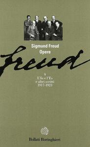 Foto Cover di Opere. Vol. 9: L'io e l'es (1917-1923)., Libro di Sigmund Freud, edito da Bollati Boringhieri