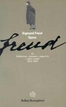 Opere. Vol. 10: Inibizione, sintomo e angoscia (1924-1929). - Sigmund Freud - copertina