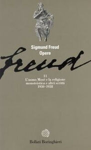 Libro Opere. Vol. 11: L'Uomo Mosè (1930-1938). Sigmund Freud