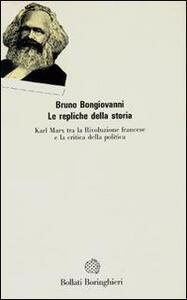 Libro Le repliche della storia Bruno Bongiovanni