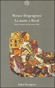 Foto Cover di La morte a Reval, Libro di Werner Bergengruen, edito da Bollati Boringhieri