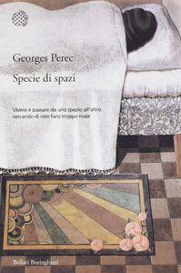 Foto Cover di Specie di spazi, Libro di Georges Perec, edito da Bollati Boringhieri