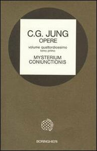 Opere. Vol. 14\1: Mysterium coniunctionis. Gli opposti psichici nell'Alchimia.
