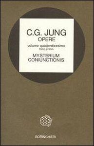 Foto Cover di Opere. Vol. 14\1: Mysterium coniunctionis. Gli opposti psichici nell'Alchimia., Libro di Carl Gustav Jung, edito da Bollati Boringhieri