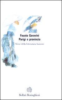 Parigi e provincia - Garavini Fausta - wuz.it