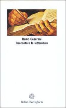 Raccontare la letteratura - Remo Ceserani - copertina