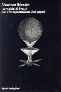 Libro Le regole di Freud per l'interpretazione dei sogni Alexander Grinstein