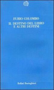 Il destino del libro e altri destini