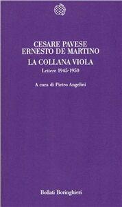 Libro La collana viola. Lettere 1945-1950 Cesare Pavese , Ernesto De Martino