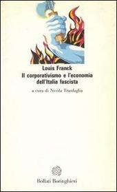 Il corporativismo e l'economia dell'Italia fascista