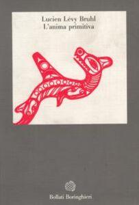 Libro L' anima primitiva Lucien Lévy-Bruhl