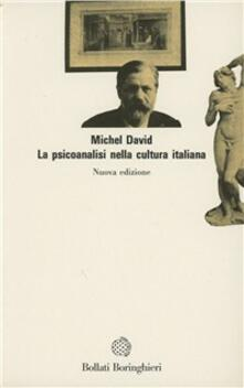 La psicoanalisi nella cultura italiana - Michel David - copertina