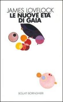 Le nuove età di Gaia - James Lovelock - copertina