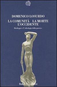 Libro La comunità, la morte, l'Occidente Domenico Losurdo