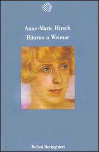 Libro Ritorno a Weimar Anne-Marie Hirsch